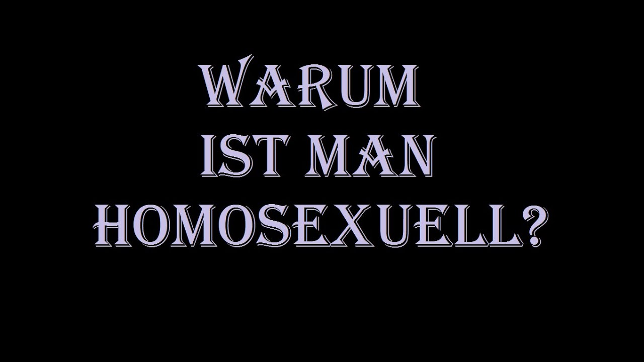 warum ist man homosexuell