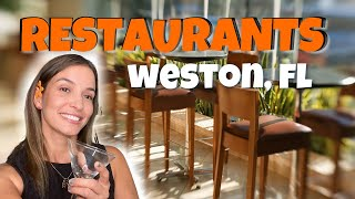 Weston Florida Restaurants | Where to eat around HERE 🧆