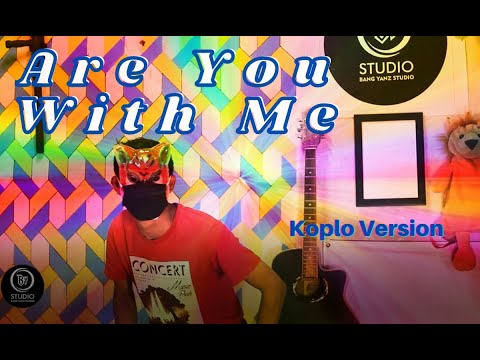 Are You With Me (Lost Frequencies)    Versi Koplo Kendang Rampak