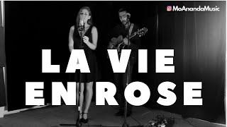 La Vie en Rose | MoAnanda (Edith Piaf cover)