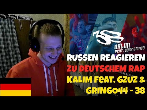 RUSSIANS REACT TO GERMAN RAP | KALIM feat. GZUZ & GRINGO44 - 38 | REACTION TO GERMAN RAP