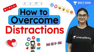 How to Avoid Distractions | How to Focus | CBSE | ICSE | Unacademy Class 9 and 10 | Vindhya Ma'am