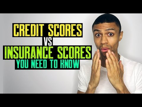 CREDIT SCORES VS INSURANCE SCORES YOU NEED TO KNOW    CREDIT REPAIR SECRETS