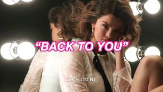 ★日本語訳★ Back to you - Selena Gomez Video