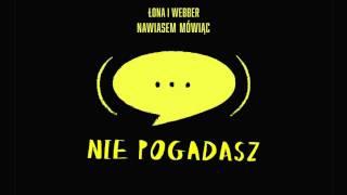 Łona i Webber - Nie pogadasz