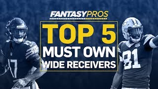 Top 5 Must-Own Wide Receivers (2019 Fantasy Football)