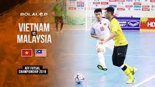 Vietnam (4) vs (2) Malaysia - AFF Futsal Championship 2019