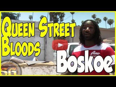 Boskoe 1 takes us to Queen Street Blood turf, 400 Block, Inglewood, California