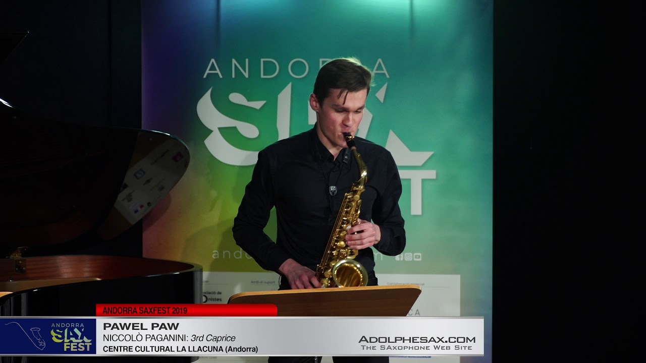 Andorra SaxFest 2019 1st Round   Pawel Paw   3rd Caprice by Niccolo Paganini