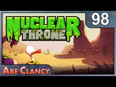 AbeClancy Plays: Nuclear Throne - 98 - Ambidextrous