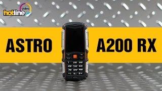 Astro A200 RX – обзор защищённого мобильного телефона(, 2015-12-07T11:38:38.000Z)