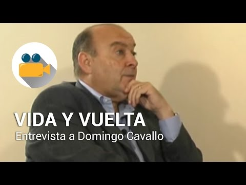 Felipe Pigna - Vida y Vuelta - Entrevista a Domingo Cavallo