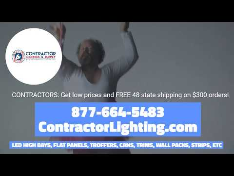 Contractor Lighting and Supply: LED Flat Panels, High Bays, Cans, Trims, Floods