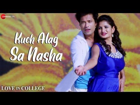 Kuch Alag Sa Nasha | Love In College | Shaan & Sushmita Yadav | Sapan Krishna & Priya Gupta