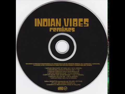 Indian Vibes - Mathar (Discovery Of India Mix)