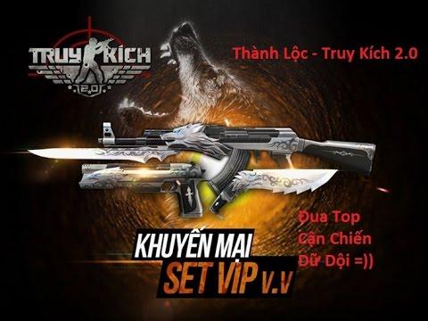 [TRUY KÍCH] Set Vip: Full Cận Chiến & Tặng bạn *Minh Nhật* =)))