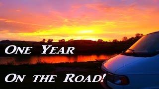 One Year on the Road! Vaniversary VanLife Ramble 2016