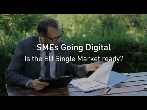 SMEs Going Digital - Is the EU Single Market ready?
