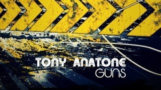 Tony Anatone - Guns (Dhyan Droik Remix)