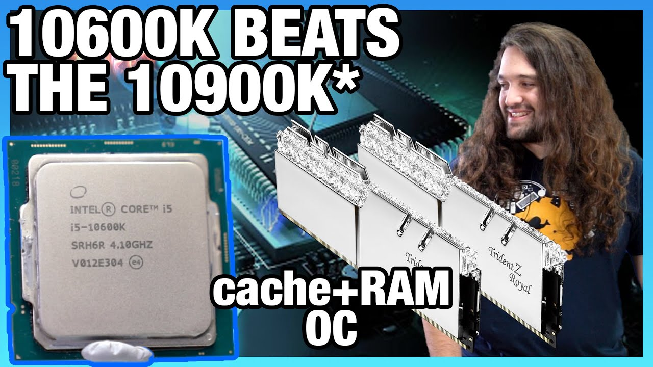 Intel i5-10600K Cache Ratio & RAM Overclock Beats 10900K: How Much Memory Matters - Gamers Nexus