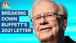 Here's an in-depth break down of Warren Buffett's 2021 annual letter