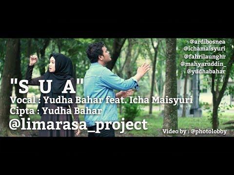 SUA - Yudha Bahar Feat. Icha Maisyuri [ limarasa_project ]