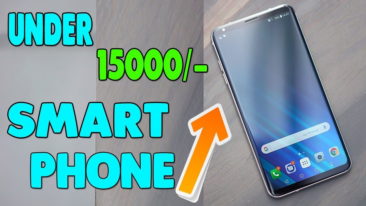 5 Best Smartphone Under 15000 || March 2018 || Best Budget Android Phone in  India 2018 ||