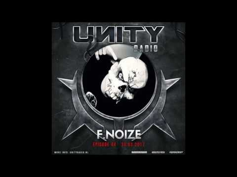 F. Noize @ Unity Radio - March 2017