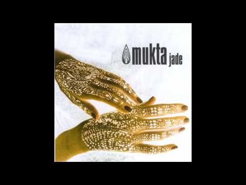"MUKTA ""Jade"" (Full album)"