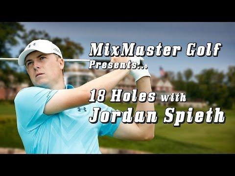 18 Holes with Jordan Spieth - MixMaster Golf
