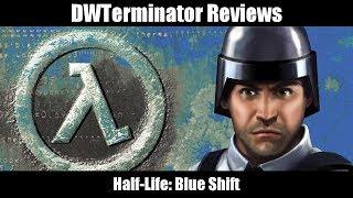 Classic Review - Half-Life: Blue Shift