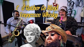 I'd Rather Go Blind/Tennessee Whiskey - Mash-up - COVER Katie Kadan Feat. Anthony Ford