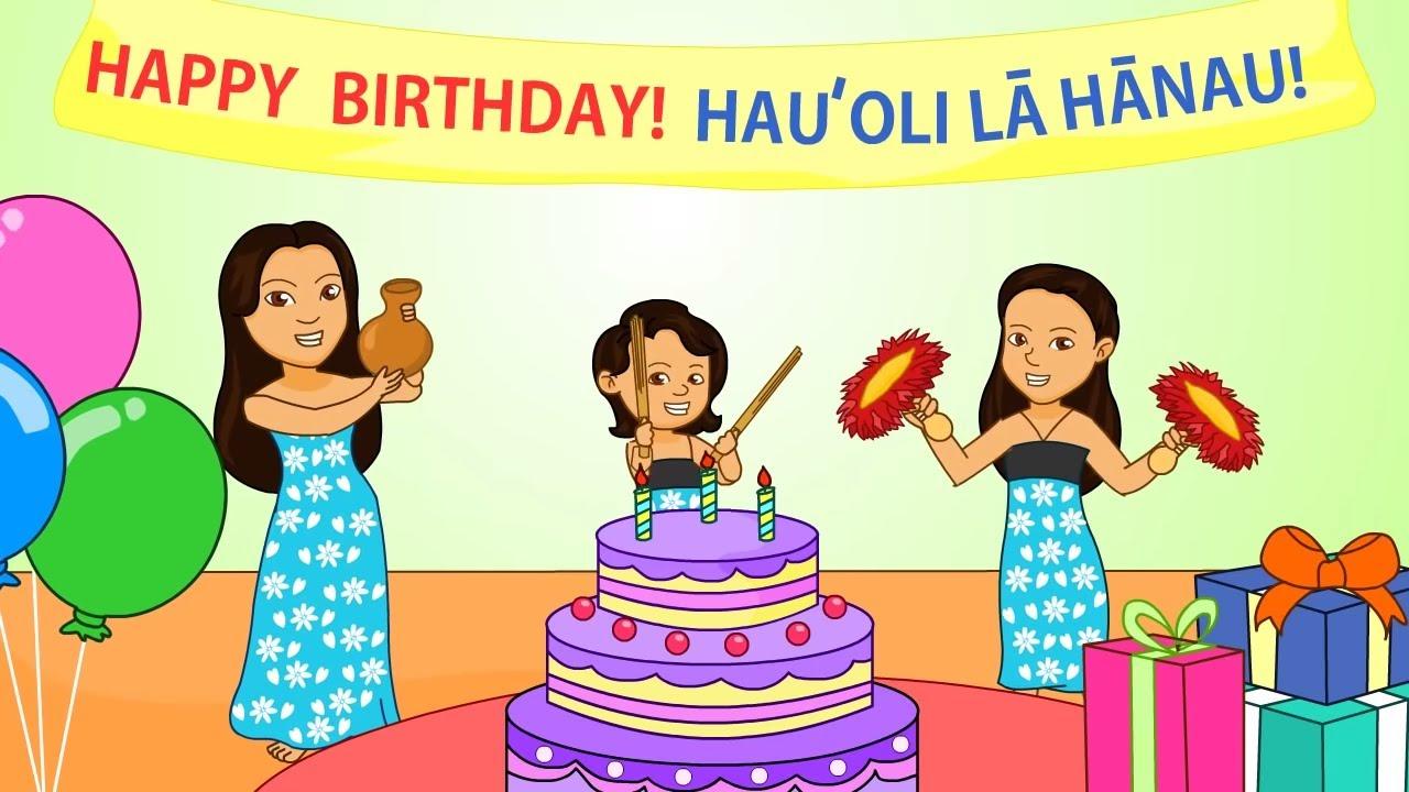 Hauʻoli La Hanau Happy Birthday Song In Hawaiian Youtube