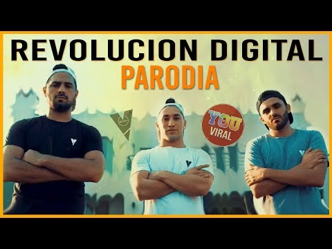 REVOLUCIÓN DIGITAL (Parodia Oficial) - Viral