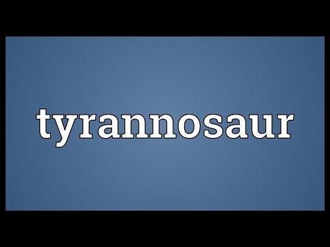 Tyrannosaur Meaning