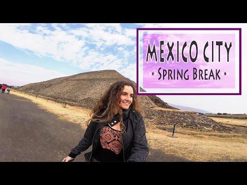 Spring Break 2016- MEXICO CITY