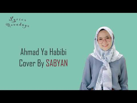 Lyrics Ahmad Ya Habibi - Sabyan (English & Indonesia Translation)
