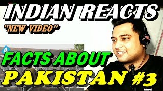 Indian reacts to facts about pakistan #3 | ftd facts | review | by mayank