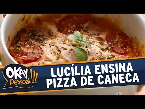 Okay Pessoal!!! (06/06/16) - Lucília Diniz ensina a fazer uma Pizza de Caneca