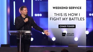 This is How I Fight My Battles – Chad Fisher