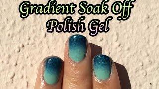 Gradient Nails With Soak Off Gels madamglam com