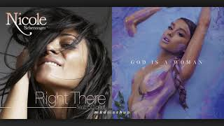 RIGHT THERE vs. GOD IS A WOMAN - Nicole Scherzinger vs. Ariana Grande [Mashup]