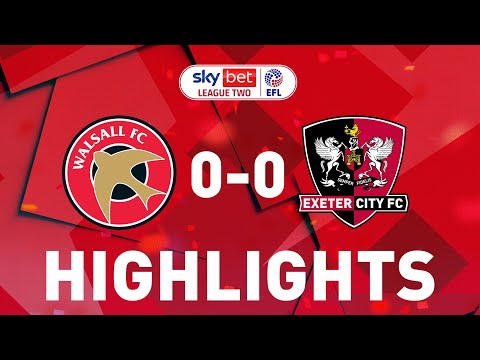 Walsall Exeter City Goals And Highlights