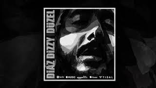 Diaz Dizzy - Düzel