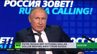 Putin: Russia not ditching dollar, dollar moving away from Russia