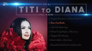 Full Album Titi DJ - TITI TO DIANA
