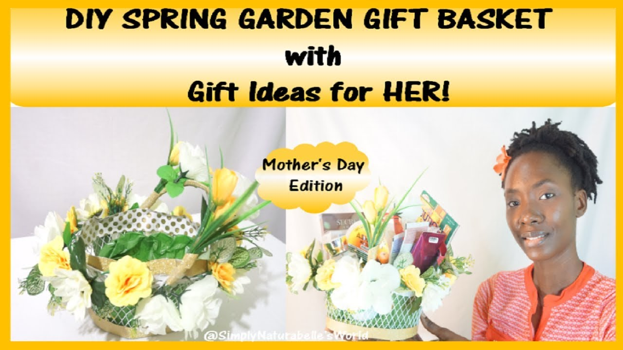 Diy Spring Garden Gift Basket Mother S Day Edition Gift Ideas For Her Dollarzonediy Youtube