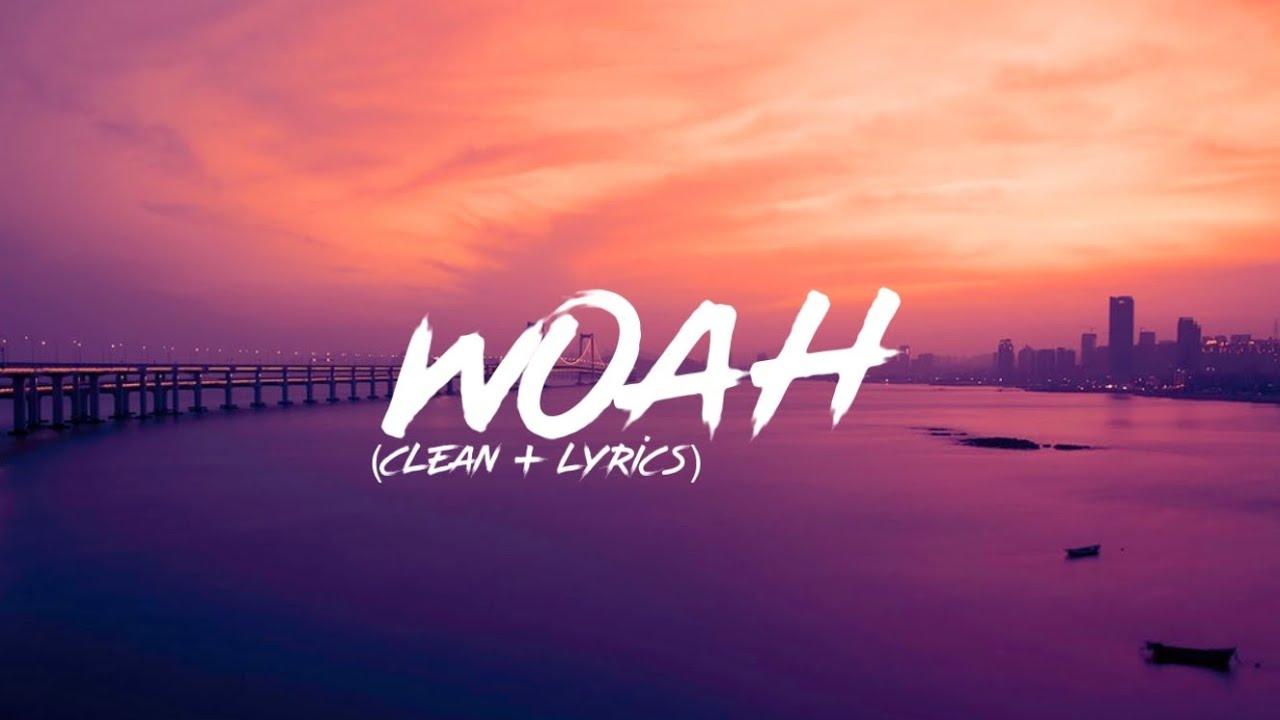 Lil Baby - Woah (Clean + Lyrics) - YouTube