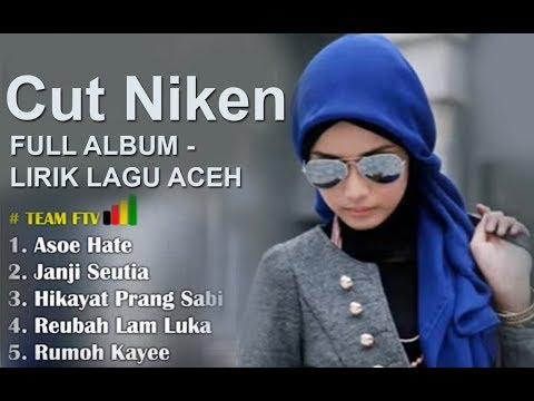 CUT NIKEN Full Album - LIRIK LAGU ACEH