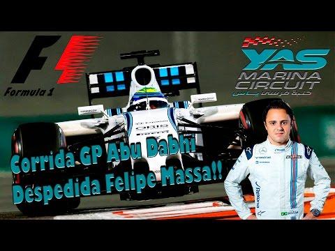 F1 2016 Abu Dhabi Grand Prix Corrida - Despedida de Felipe Massa